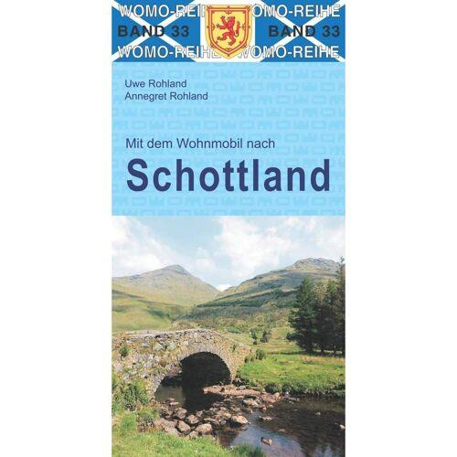 Mit dem Wohnmobil nach Schottland - Wohnmobilführer Schottland