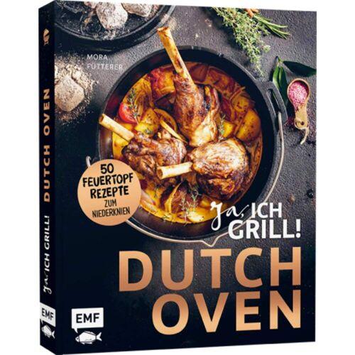 DUTCH OVEN - JA, ICH GRILL! -  Kochbücher