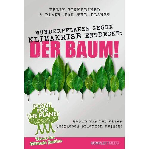 Wunderpflanze gegen Klimakrise entdeckt: Der Baum! -  Tiere, Pflanzen und Garten
