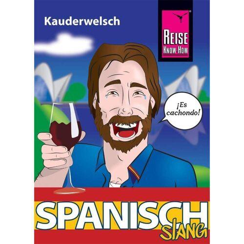 Reiseführer Südeuropa - Spanisch Slang - das andere Spanisch - Spanien