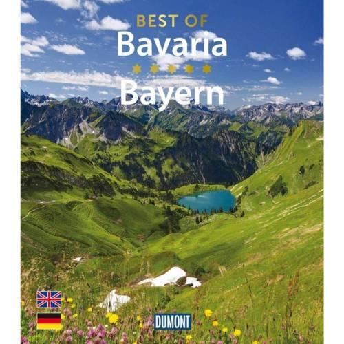 Bavaria DUMONT BILDBAND BEST OF BAVARIA/BAYERN -  Bildbände - Neu 2021 Landschaften