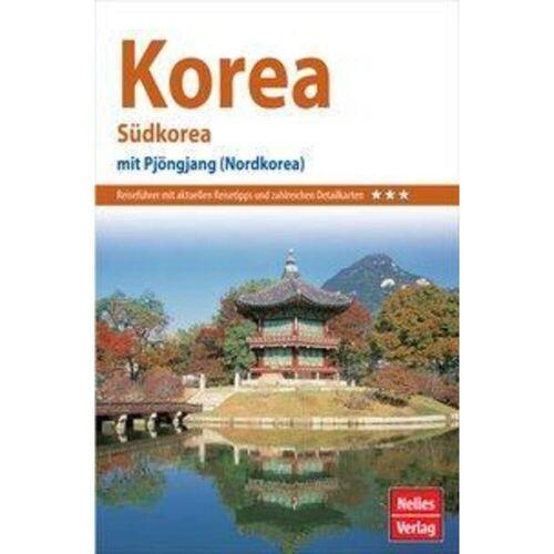 Nelles Guide Reiseführer Korea - Nord-Korea Südkorea