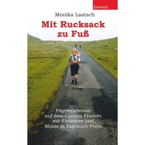Mit Rucksack zu Fuß -  Wanderberichte