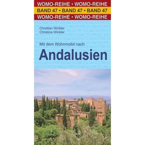 Mit dem Wohnmobil nach Andalusien - Wohnmobilführer