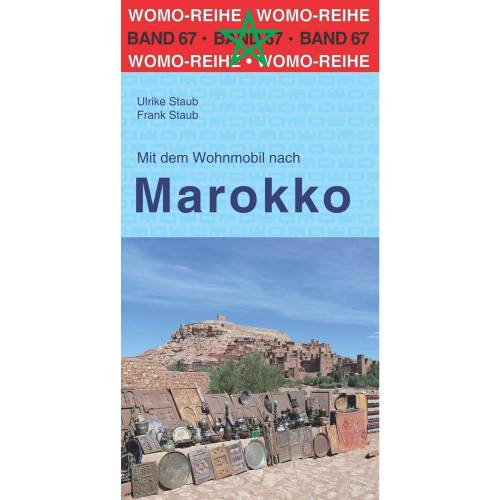 Mit dem Wohnmobil nach Marokko - Wohnmobilführer Marokko