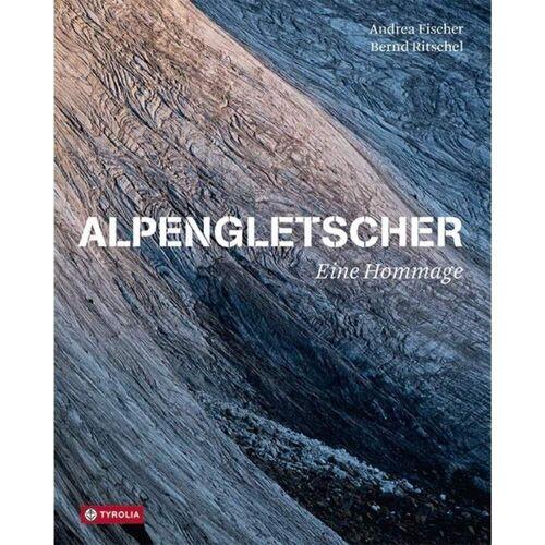 ALPENGLETSCHER - EINE HOMMAGE -  Bildbände - Neu 2021 Landschaften