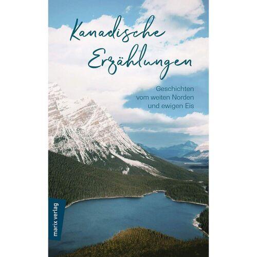 KANADISCHE ERZÄHLUNGEN -  Romane