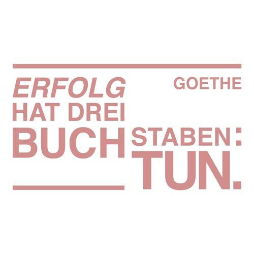 dekodino Wandtattoo »Erfolg hat drei Buchstaben: Tun - Goethe« (1 Stück), 73 - old rose