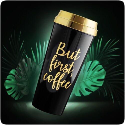 """PRECORN Coffee-to-go-Becher »Coffee to go Becher """"But first Coffee"""" stylisch 450 ml Kaffeebecher to go 100% Auslaufsicher Umweltfreundlich«"""