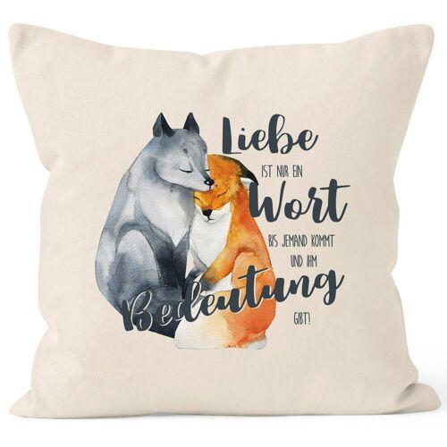 MoonWorks Dekokissen »Kissen-Bezug Liebe ist nur ein Wort Fuchs Liebe Spruch Liebessprüche Geschenk für Verliebte Kissen-Hülle Deko-Kissen Baumwolle ®«, natur
