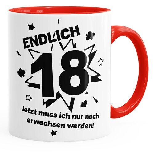 MoonWorks Tasse »Kaffee-Tasse Endlich 18 jetzt muß ich nur noch erwachsen werde Teetasse Keramiktasse ®«, rot