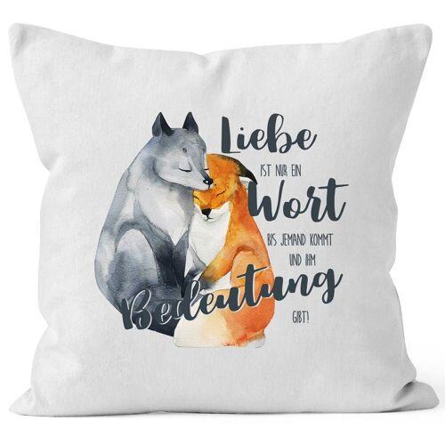 MoonWorks Dekokissen »Kissen-Bezug Liebe ist nur ein Wort Fuchs Liebe Spruch Liebessprüche Geschenk für Verliebte Kissen-Hülle Deko-Kissen Baumwolle ®«, weiß