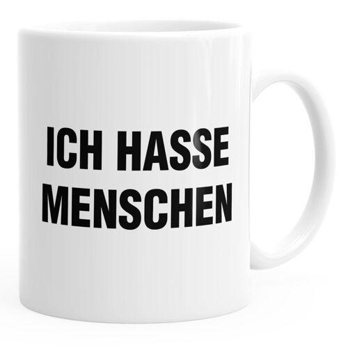 MoonWorks Tasse »Ich hasse Menschen Spruch Kaffee-Tasse ®«, weiß