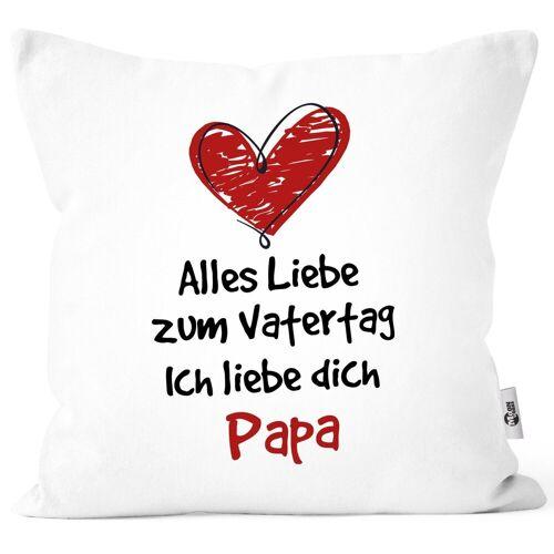 MoonWorks Dekokissen »Kissen-Bezug Spruch Alles Liebe zum Vatertag Geschenk Papa Vatertagsgeschenk Deko-Kissen ®«, weiß