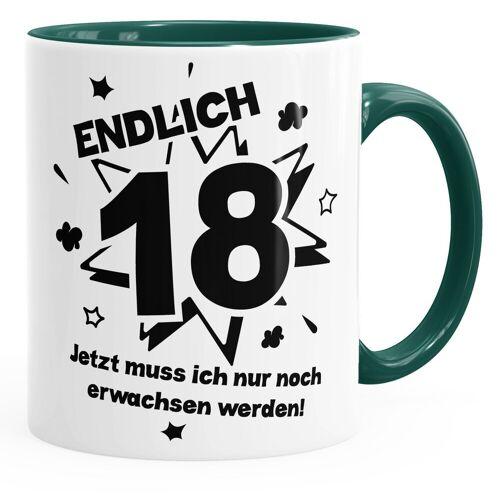 MoonWorks Tasse »Kaffee-Tasse Endlich 18 jetzt muß ich nur noch erwachsen werde Teetasse Keramiktasse ®«, grün