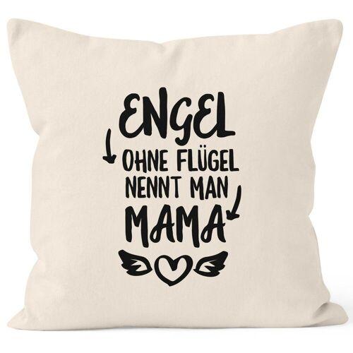 MoonWorks Dekokissen »Engel ohne Flügel nennt man Mama Kissen-Bezug Kissen-Hülle Deko-Kissen 40x40 Baumwolle ®«, natur