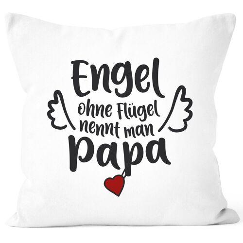 SpecialMe Dekokissen »Kissen-Bezug Engel ohne Flügel nennt man Mama / Papa Geschenk zum Vatertag Muttertag ®«