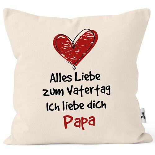 MoonWorks Dekokissen »Kissen-Bezug Spruch Alles Liebe zum Vatertag Geschenk Papa Vatertagsgeschenk Deko-Kissen ®«, natur