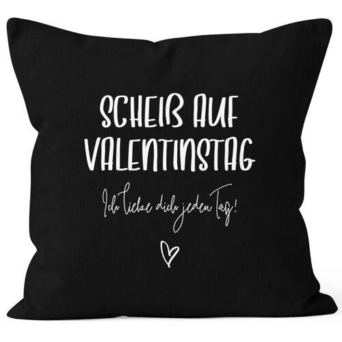 MoonWorks Dekokissen »Kissen-Bezug Geschenk Valentinstag Scheiß auf Valentinstag Ich liebe dich jeden Tag Valentinstagsgeschenk Kissen-Hülle Deko-Kissen Baumwolle ®«, schwarz