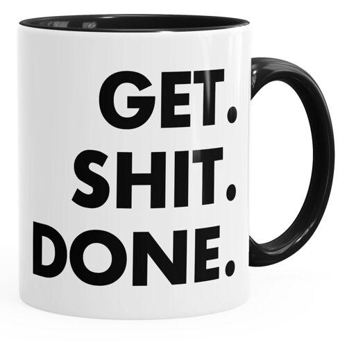 MoonWorks Tasse »Kaffee-Tasse mit Spruch Get Shit Done ®«