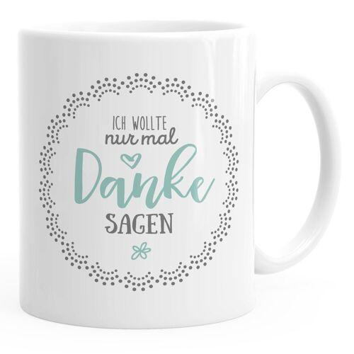 MoonWorks Tasse »Kaffee-Tasse Muttertag Ich wollte nur mal danke sagen Geschenk Spruch Muttertagsgeschenk Geschenk für Mama ®«
