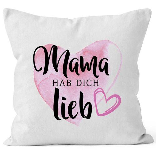 MoonWorks Dekokissen »Kissen-Bezug Mama hab dich lieb Muttertagsgeschenk Kissen-Hülle Deko-Kissen Baumwolle ®«