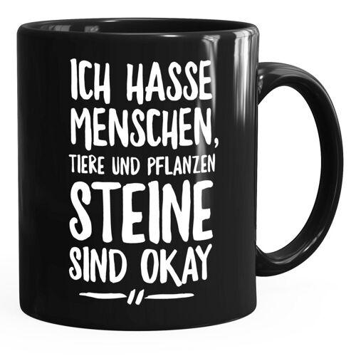 MoonWorks Tasse »Lustige Spruch-Tasse Ich hasse Menschen Tiere und Pflanzen Steine sind ok Kaffee-Tasse ®«