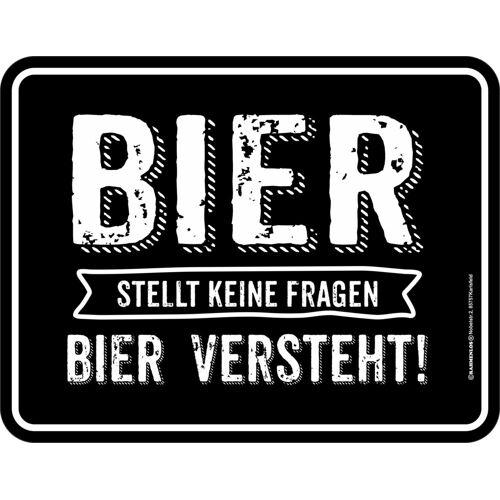 Rahmenlos Blechschild mit lustigem Bier-Motiv »Bier stellt keine Fragen«, mehrfarbig