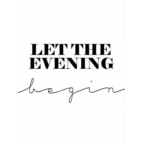 Poster »Let the evening be-gin«