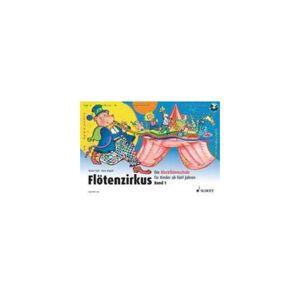 Schott Verlag Flötenzirkus 1, mit Audio-CD