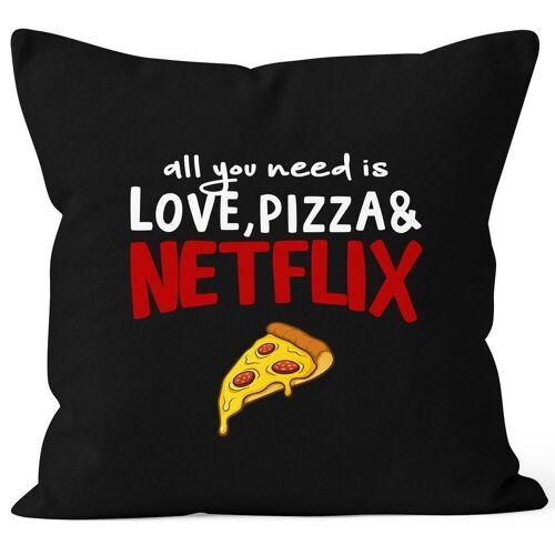MoonWorks Dekokissen »Kissen-Bezug all you need is love, pizza and Netflix Kissen-Hülle Deko-Kissen Baumwolle ®«, schwarz
