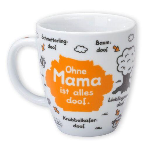 """Sheepworld Tasse »- Tasse """"Ohne ... ist alles doof"""" 0,5l ODIAD Geschenk Kaffee- Tasse Motiv: Mama«, Mama"""