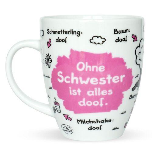 """Sheepworld Tasse »- Tasse """"Ohne ... ist alles doof"""" 0,5l ODIAD Geschenk Kaffee- Tasse Motiv: Schwester«, Schwester"""