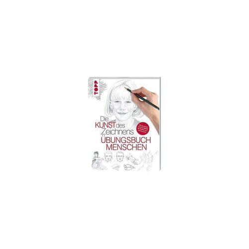 Frech Verlag Die Kunst des Zeichnens: Übungsbuch Menschen