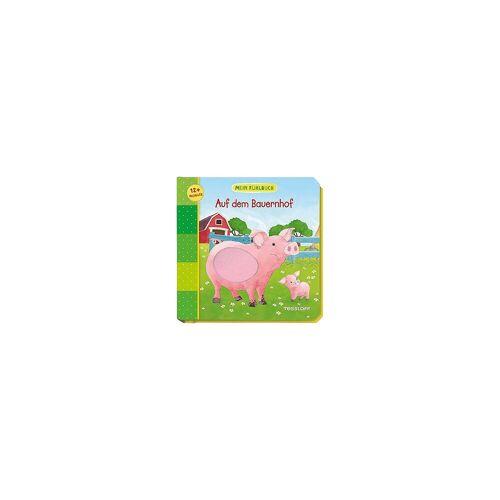 Tessloff Verlag Mein Fühlbuch: Auf dem Bauernhof
