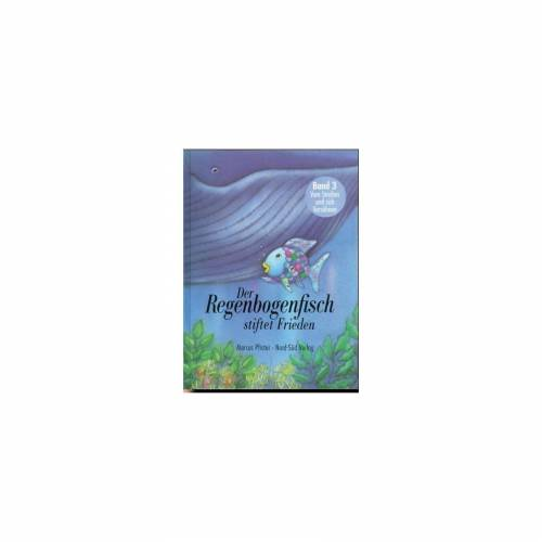 NordSüd Verlag Der Regenbogenfisch stiftet Frieden