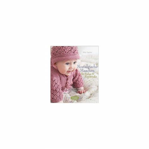 Bassermann Verlag Nostalgische Maschen für Babys & Kleinkinder