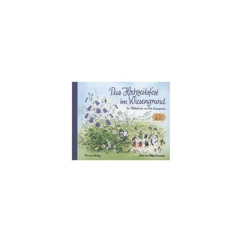 Edition XXl Verlag Das Hochzeitsfest im Wiesengrund