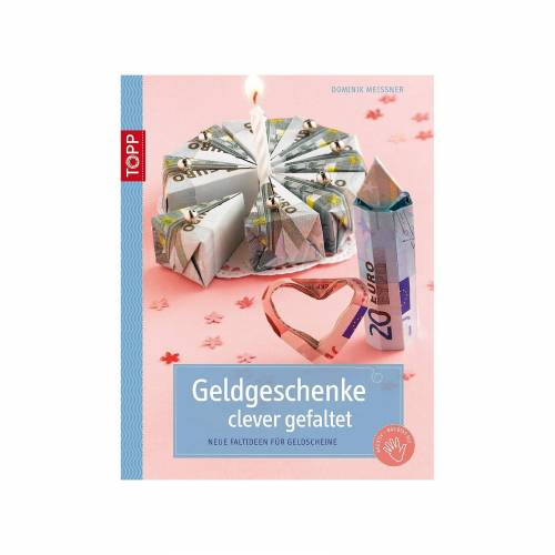 Frech Verlag Geldgeschenke clever gefaltet