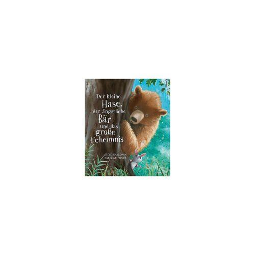 Brunnen Verlag Der kleine Hase, der ängstliche Bär und das große Geheimnis