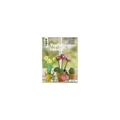 Frech Verlag Topfpflanzen häkeln