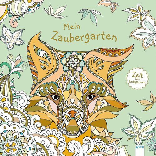 Arena Verlag Zeit zum Entspannen: Mein Zaubergarten