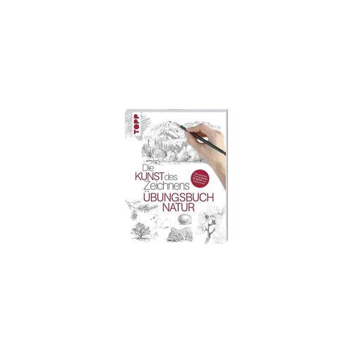 Frech Verlag Die Kunst des Zeichnens: Übungsbuch Natur
