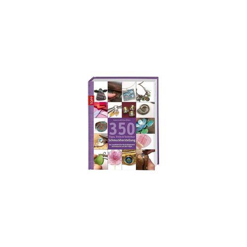 Frech Verlag 350 Tipps, Tricks & Techniken Schmuckherstellung