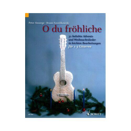 Schott O Du Fröhliche