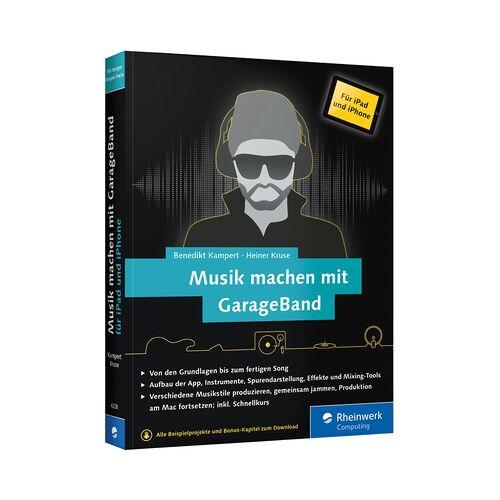 Rheinwerk Verlag Musik machen mit GarageBand