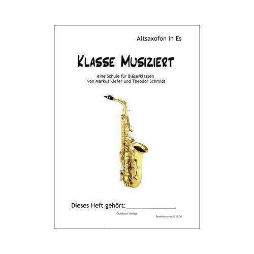 Goldbach Verlag Klasse musiziert Alto Sax