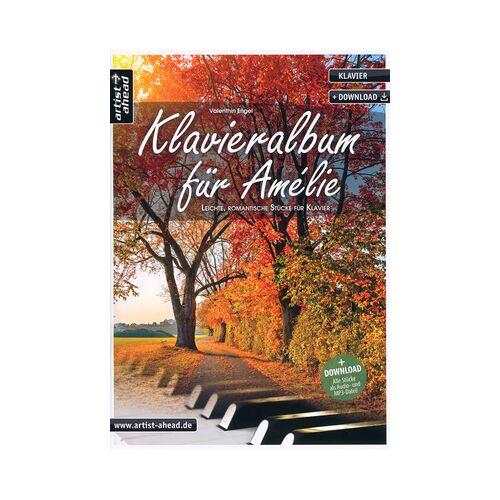 Ahead Artist Ahead Musikverlag Klavieralbum für Amelie