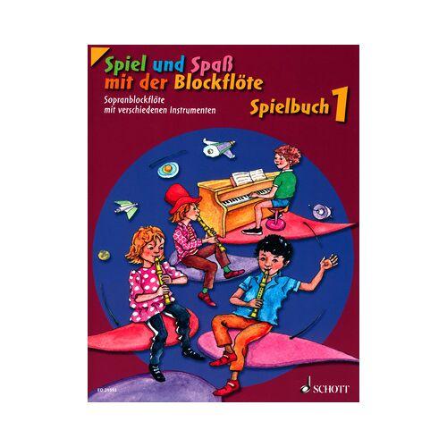 Schott Spiel Spaß Spielbuch Sopran 1