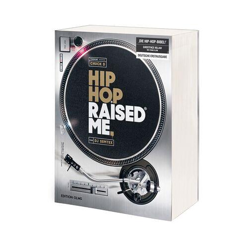 Edition Olms DJ Semtex Hip Hop Raised Me